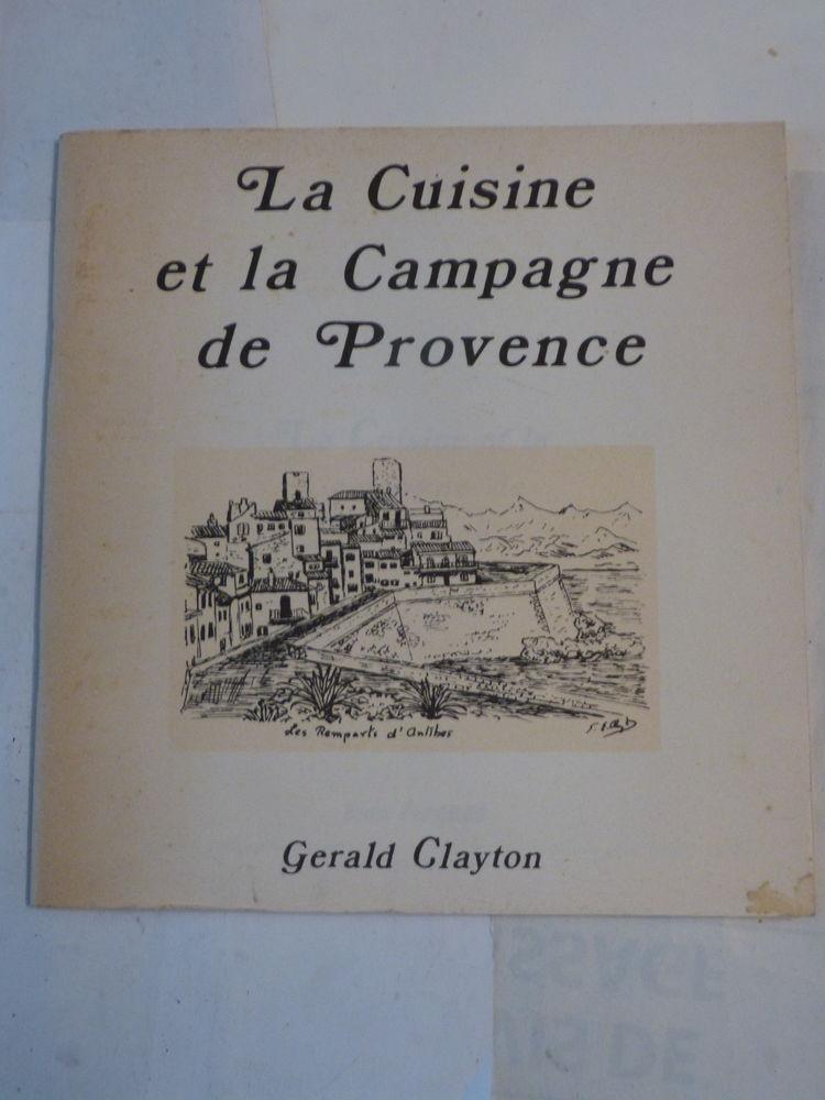 LA CUISINE ET LA CAMPAGNE DE PROVENCE  par  G. CLAYTON 3 Brest (29)