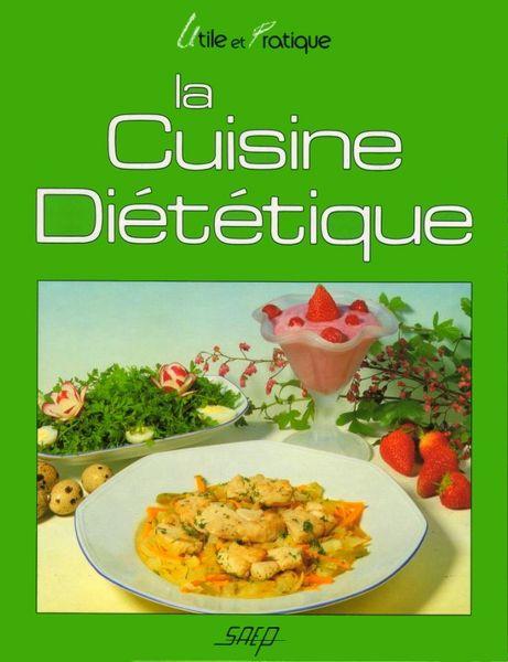 LA CUISINE DIETETIQUE / prixportcompris 12 Reims (51)