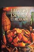 LA CUISINE ESPAGNOLE ET MEXICAINE 15 Rennes (35)