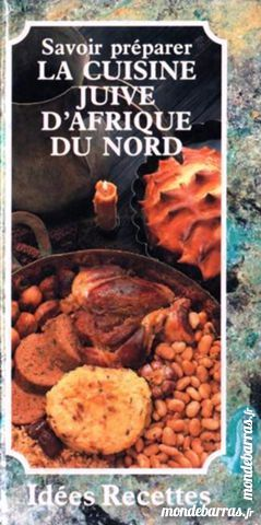 CUISINE JUIVE D'AFRIQUE DU NORD /les-livres-de-jac 9 Laon (02)