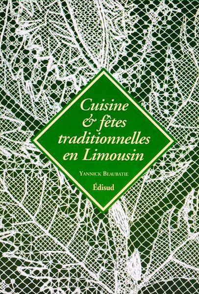 LA CUISINE DU LIMOUSIN / prixportcompris 12 Lille (59)