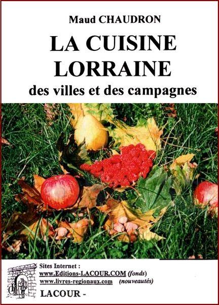 LA CUISINE LORRAINE - NANCY / prixportcompris 13 Paris 10 (75)