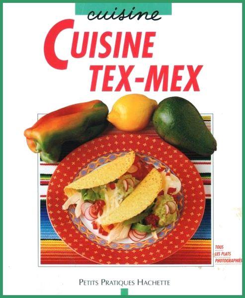 LA CUISINE TEX MEX - MEXIQUE / les-livres-de-jac 9 Lille (59)