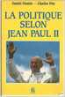 Daniel DUSTIN - Charles PIRE La politique selon Jean Paul II