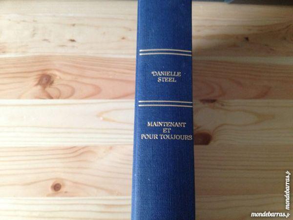 Danielle Steel - Maintenant et pour toujours Livres et BD