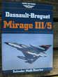 Dassault-Breguet Mirage III/5 (Osprey Air Combat Series)