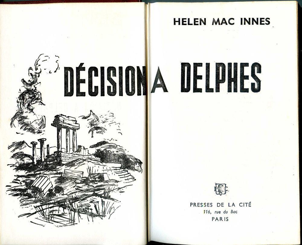 Décision à Delphes - Helen Mac Innes, 5 Rennes (35)