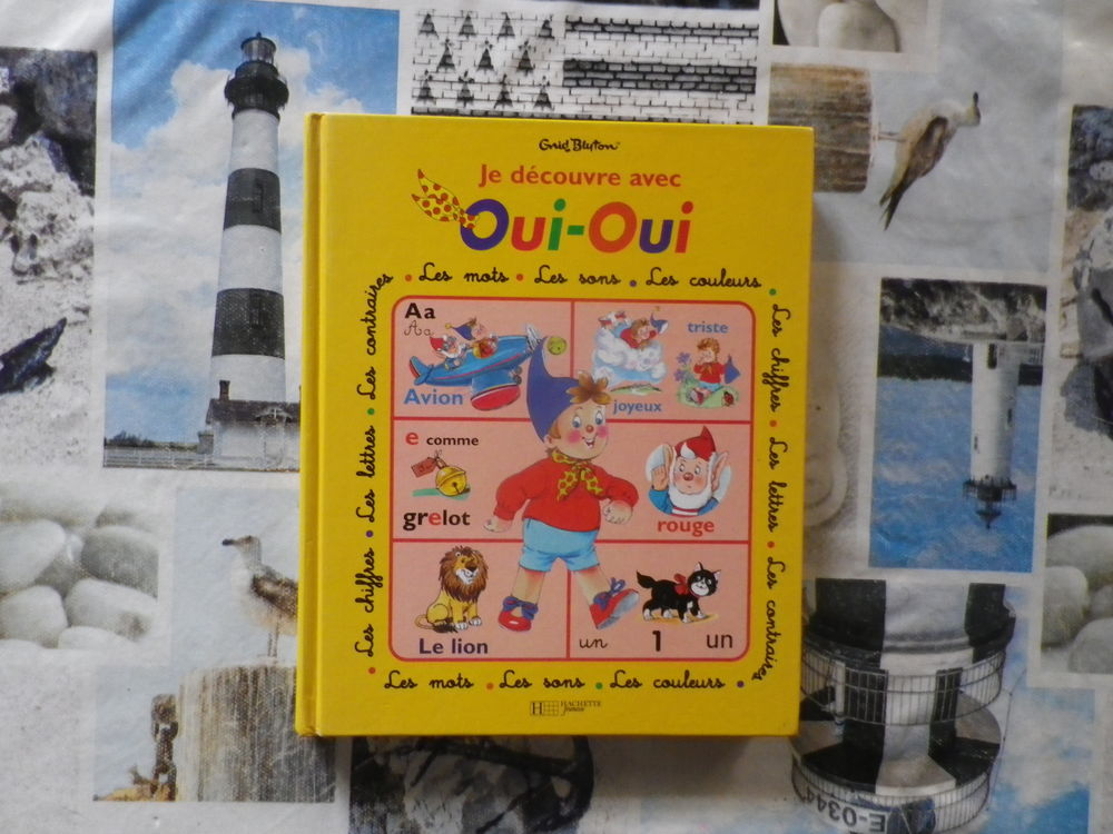 JE DECOUVRE AVEC OUI-OUI les mots les sons les couleurs... 3 Bubry (56)