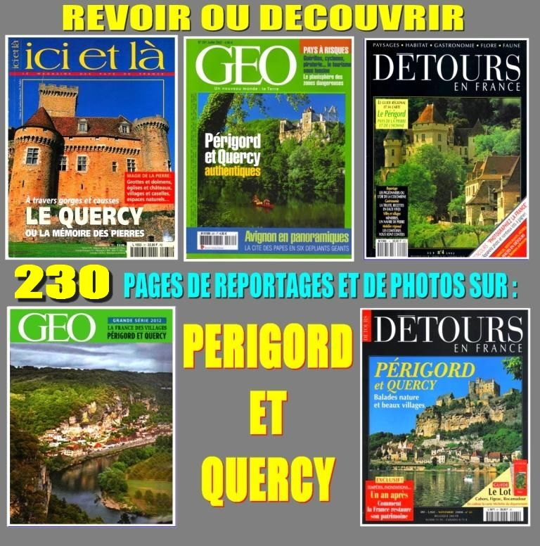 Découvrir :  LE PÉRIGORD  - LE QUERCY  17 Lille (59)