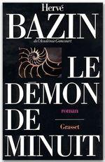 Le démon de minuit- Hervé Bazin, 4 Rennes (35)