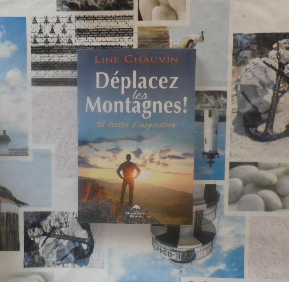 DEPLACEZ LES MONTAGNES ! par Line CHAUVIN Ed. Le Dauphin Bla 12 Bubry (56)