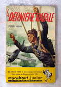 LA DERNIERE RAFALE - Peter HENN -MARABOUT JUNIOR N°57 -1955 4 Tourcoing (59)