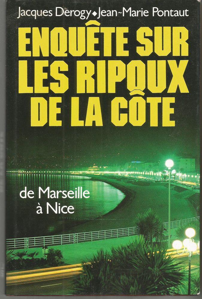 J. DEROGY, J Marie PONTAUT Enquête sur les ripoux de la côte 4 Montauban (82)