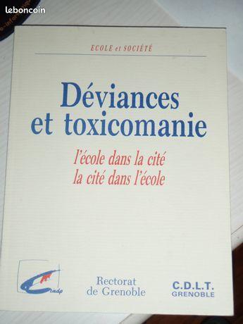 Déviances et toxicomanie. D.Delpeuch/M.Zorman 5 Veynes (05)
