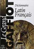 Dictionnaire bilingue latin/français, par Félix Gaffiot. 40 Bosc-le-Hard (76)
