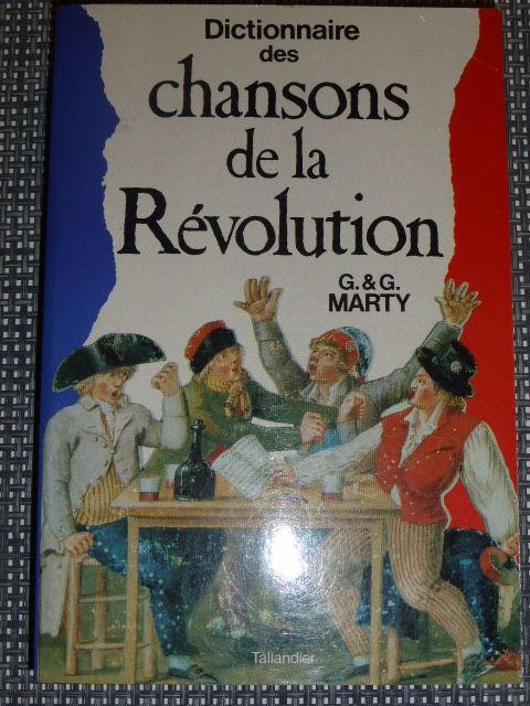 Dictionnaire des chansons de la révolution MARTY 5 Rueil-Malmaison (92)