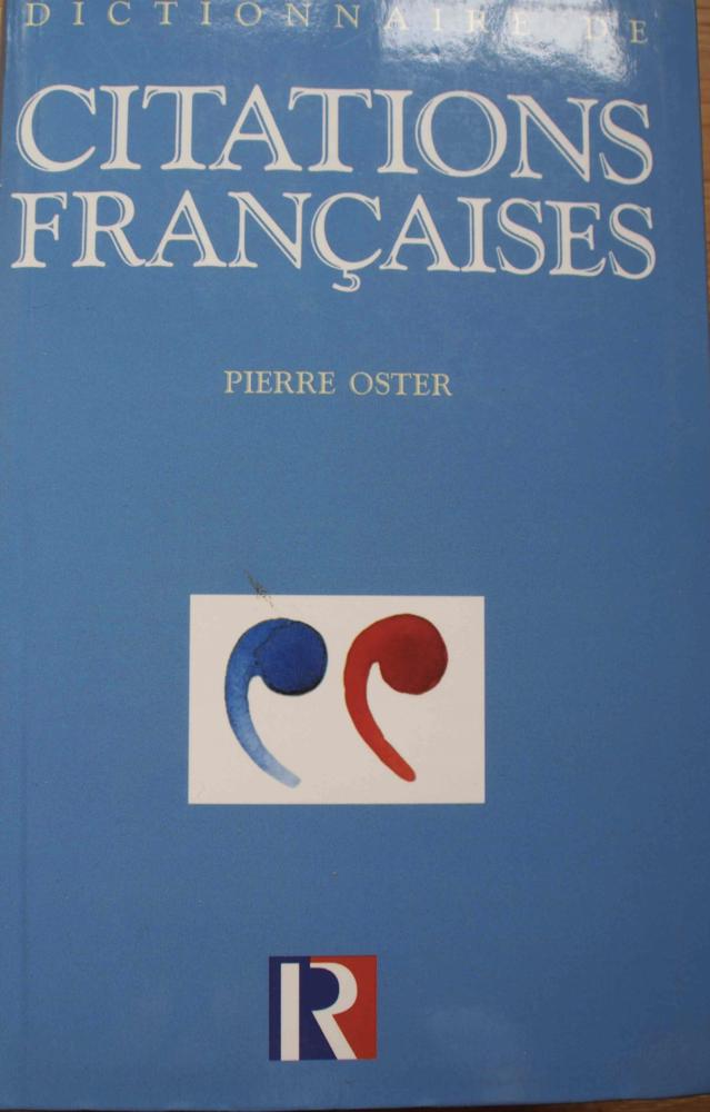 Dictionnaire des citations françaises - Pierre Oster, 10 Rennes (35)