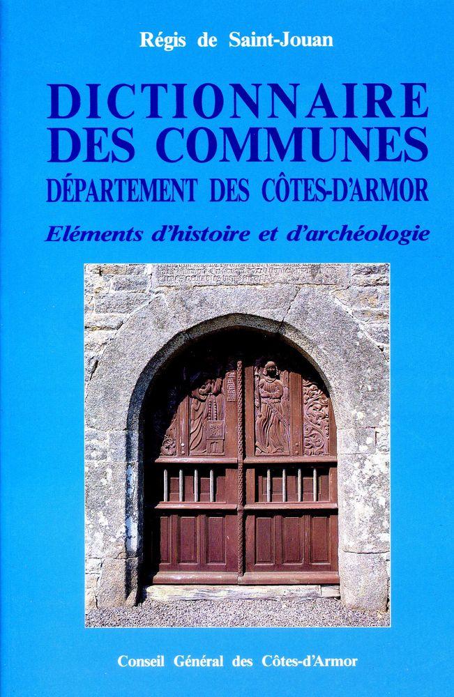 Dictionnaire des communes des Cote -d'Arrmor 30 Rennes (35)