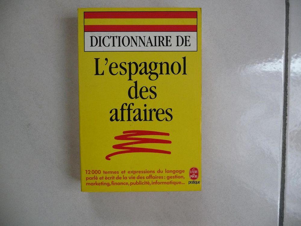 Dictionnaire l'Espagnol des Affaires - N E U F 8 Montigny-le-Bretonneux (78)