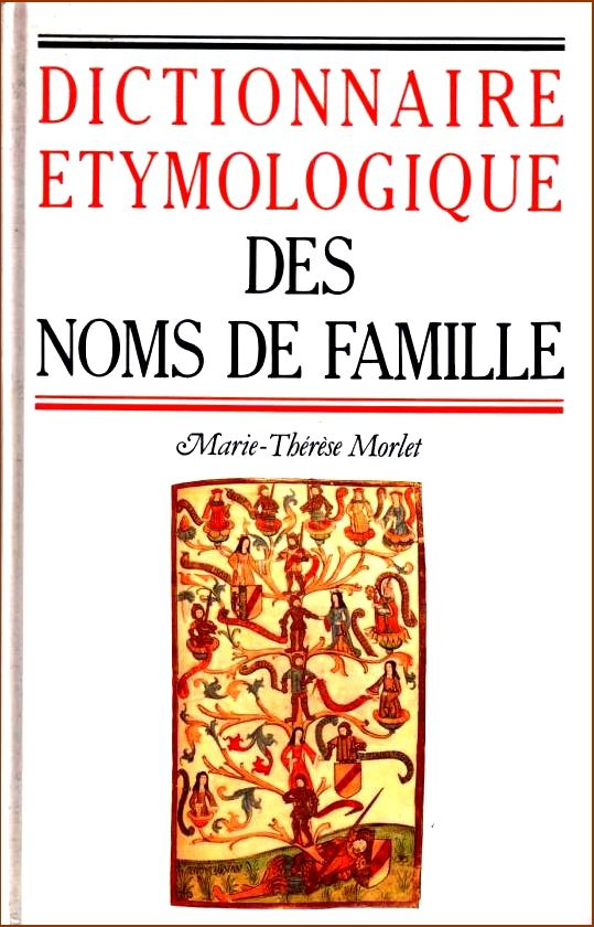 DICTIONNAIRE ÉTYMOLOGIQUE DES NOMS DE FAMILLE 18 Lille (59)