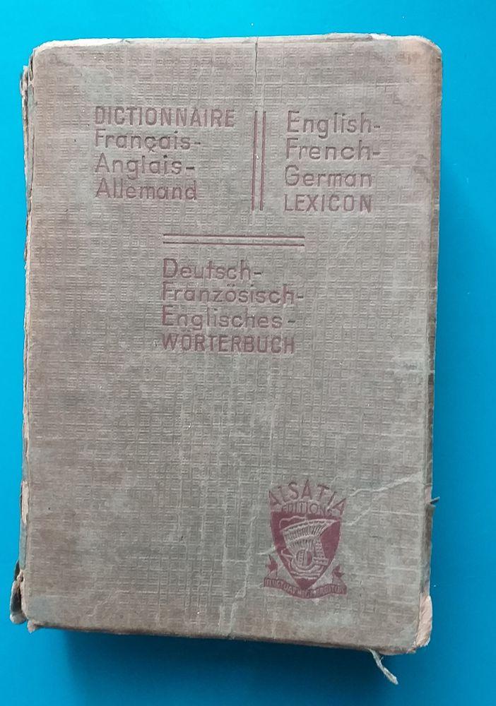 Dictionnaire Français-Anglais-Allemand En 3 Parties 4 Montauban (82)