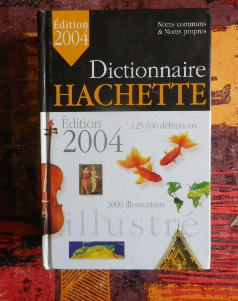 DICTIONNAIRE HACHETTE EDITION 2004 PARFAIT ETAT 5 Attainville (95)