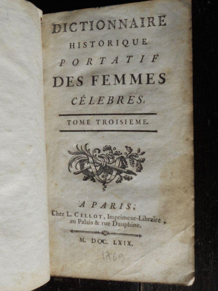 DICTIONNAIRE HISTORIQUE PORTATIF DES FEMMES CÉLÈBRES 1769 38 Tours (37)