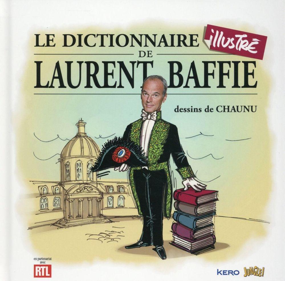 Le dictionnaire illustré de Laurent Baffie très bon état 5 Oye-Plage (62)