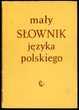 Dictionnaire de la langue polonaise (en polonais),