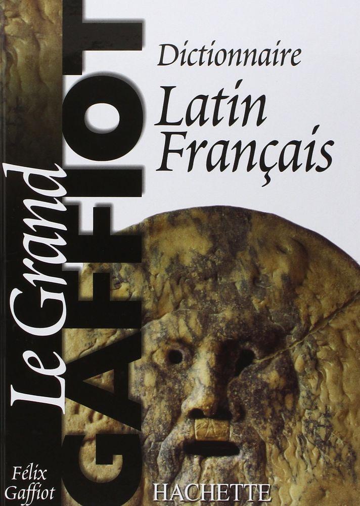Dictionnaire Latin-Français Le Grand Gaffiot 40 Nantes (44)