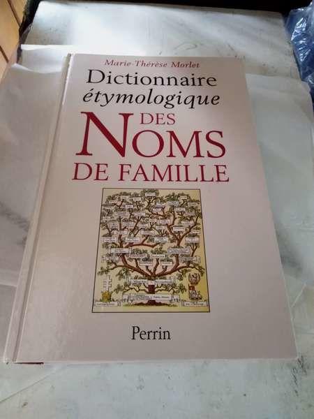 Dictionnaire des noms de FAMILLE 12 Saint-Médard-en-Jalles (33)