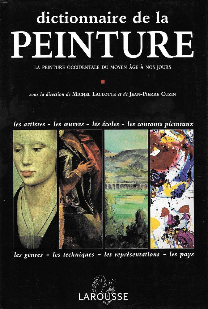 le dictionnaire de la peinture Larousse 80 Toulouse (31)
