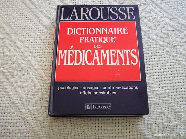 Dictionnaire pratique des medicaments - Larousse 5 Brouckerque (59)