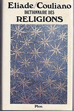 Dictionnaire des Religions, ELIADE Livres et BD