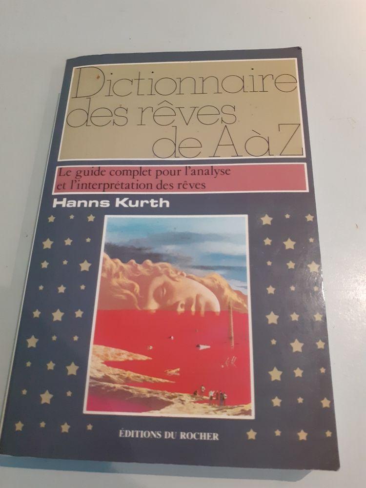 dictionnaire des rêves de A  a Z 8 Brignais (69)