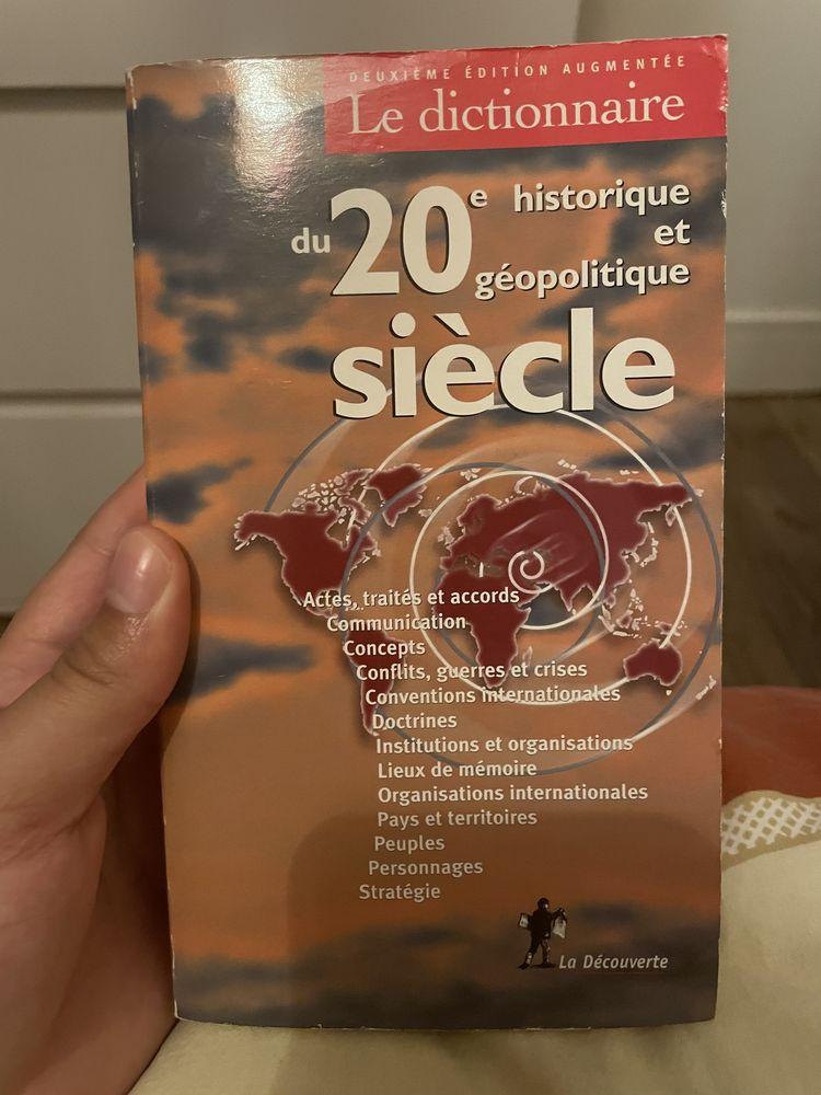 Le dictionnaire du XXe siècle historique et géopolitique 6 Paris 13 (75)