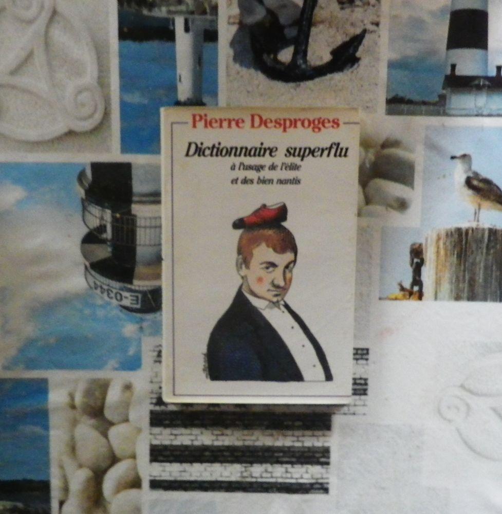 DICTIONNAIRE SUPERFLU A L USAGE.... par Pierre DESPROGES 5 Bubry (56)