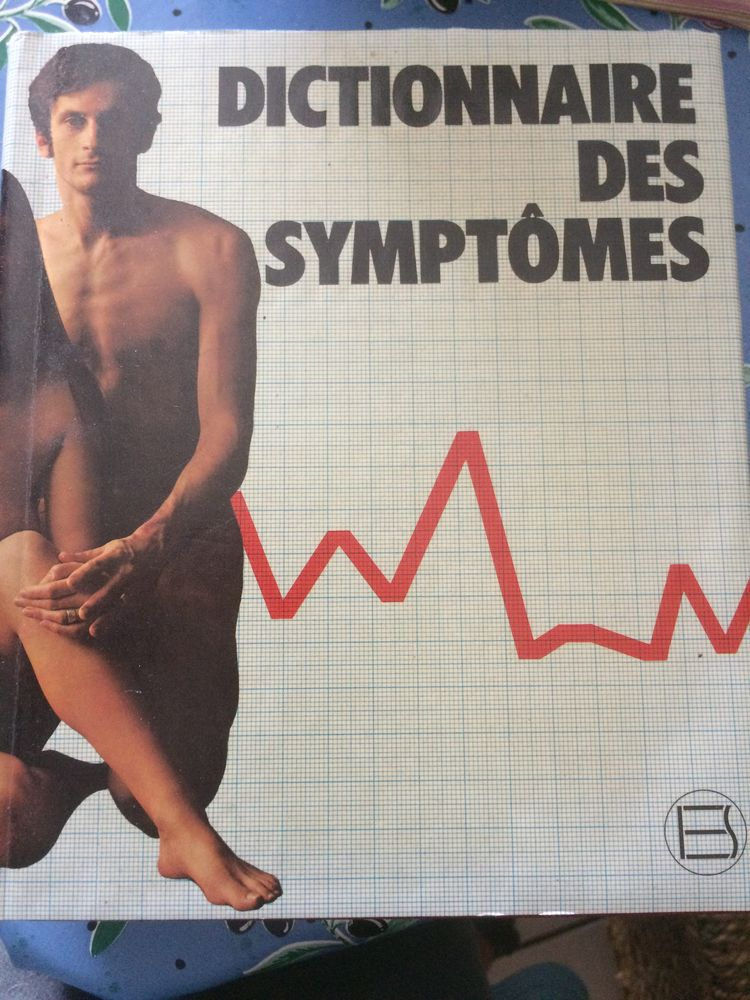 DICTIONNAIRE DES SYMPTOMES 10 Les Églisottes-et-Chalaures (33)