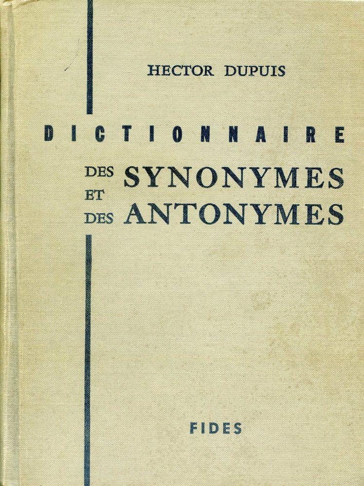 Dictionnaire des synonymes et des antonymes - Hector Dupuis, 5 Rennes (35)