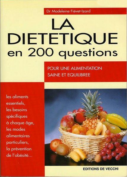 la diététique en 200 questions / prixportcompris Livres et BD