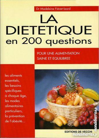 La diététique en 200 questions 9 Laon (02)
