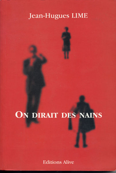 On Dirait Des Nains - Jean-Hugues Lime 4 Vitry-sur-Seine (94)