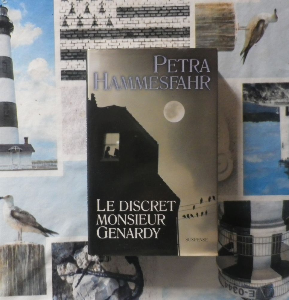 LE DISCRET MONSIEUR GENARDY de Petra HAMMESFAHR Ed. France L 3 Bubry (56)