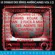 CD Le Disque Des Séries Américaines Volume 1 & 2 CD et vinyles