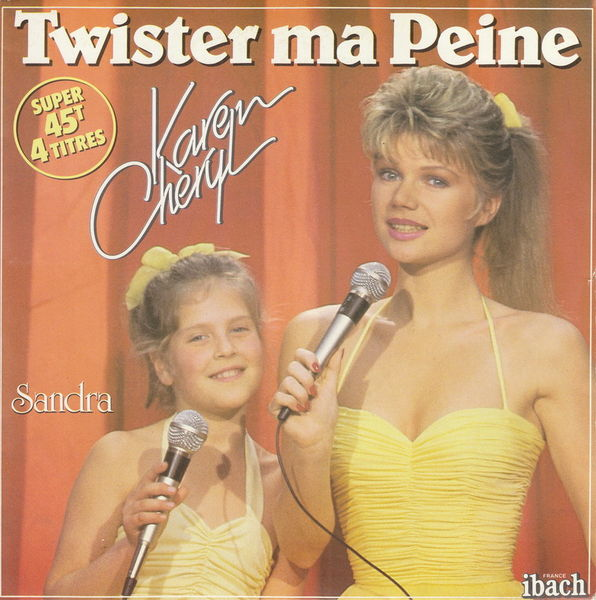 Disque 45 tours Karen Cheryl - Twister ma peine CD et vinyles