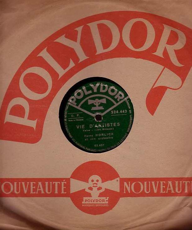 Disque Vinyl HARRY HORLICK 78 tours VIE D'ARTISTES + SANG VI 4 Antony (92)