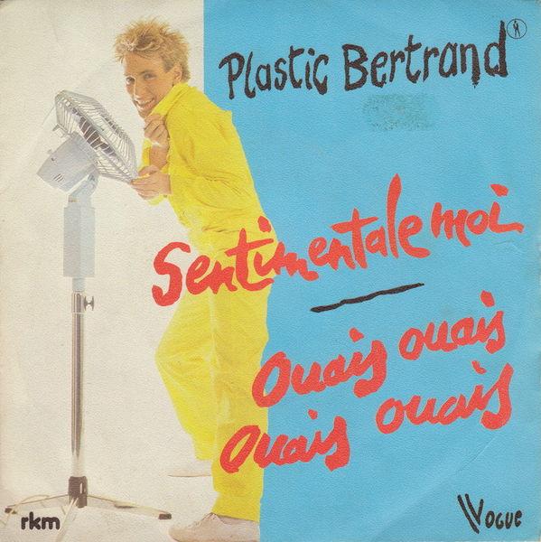 Disque vinyle 45 tours Plastic Bertrand - Sentimentale moi CD et vinyles