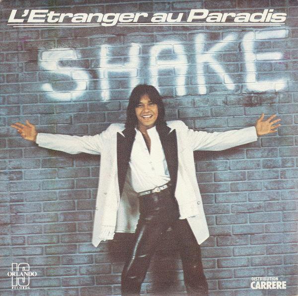 Disque vinyle 45 tours Shake - L'étranger au paradis CD et vinyles