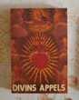 DIVINS APPELS SEPTIEME EDITION Ed. du PARVIS Attainville (95)