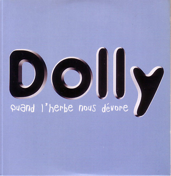CD DOLLY  Quand l'herbe nous dévore  8 Tulle (19)